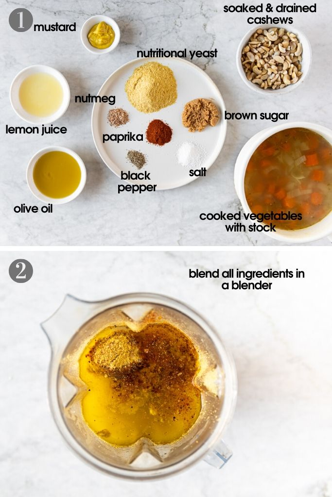 Ingredients to use for vegan mac 'n' cheese pasta sauce: mustard, nutritional yeast, soaked cashews. brown sugar, nutmeg, lemon juice, paprika, salt, black pepper, cooked vegetables, and olive oil. Second photo showing blender with all ingredients inside, ready to be turned into a sauce.